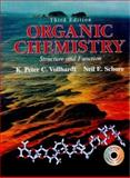 Organic Chemistry : Structure and Function, Vollhardt, K. P. and Schore, Neil Eric, 0716727218