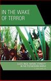 In the Wake of Terror : Class, Race, Nation, Ethnicity in the Postmodern World, San Jaun,  E., Jr., 0739117211