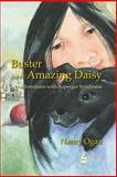 Buster and the Amazing Daisy, Nancy Ogaz, 184310721X