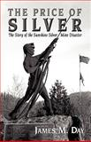The Price of Silver, James M. Day, 1893157210