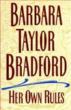 Her Own Rules, Bradford, Barbara Taylor, 0060177217