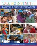 Valuing Diversity in Early Childhood Education, Follari, Lissanna, 0132687216