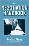 The Negotiation Handbook, Cleary, Patrick J., 0765607212