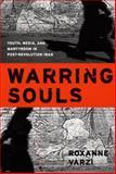 Warring Souls, Roxanne Varzi, 0822337215