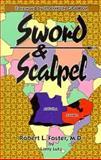Sword and Scalpel 9780939497218