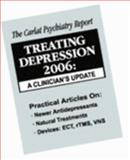 Treating Depression 2006 : A Clinician's Update, Carlat, Daniel J., 0976957213