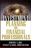 Investment Planning for Financial Professionals, Hirt, Geoffrey A. and Basu, Somnath, 0071437215