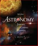 Astronomy : Journey to the Cosmic Frontier, Fix, John D., 0073347213