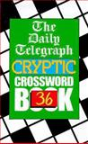 The Daily Telegraph Cryptic Crossword, Daily Telegraph Staff, 0330367218