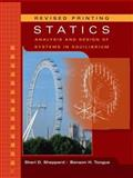 Statics : Analysis and Design of Systems in Equilibrium, Sheppard, Sheri D. and Tongue, Benson H., 0471947210