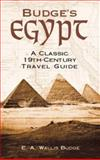 Budge's Egypt, E. A. Wallis Budge, 0486417212
