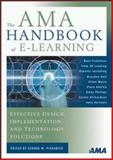 The AMA Handbook of E-Learning, George M. Piskurich, 0814407218