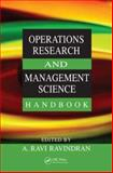 Operations Research and Management Science Handbook, , 0849397219