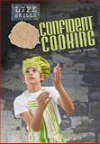 Confident Cooking, Rebecca Vickers, 1432927213