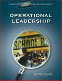 What Every Principal Should Know about Operational Leadership, Glanz, Jeffrey G., 1483347214