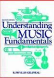 Understanding Music Fundamentals, Gelineau, R. Phyllis, 0139287221