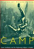 Camp : Queer Aesthetics and the Performing Subject--A Reader, , 0472067222