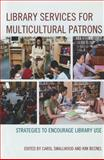 Library Services for Multicultural Patrons 1st Edition
