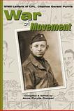 War of Movement, Anne Purvis Cooper and Charles Gerald Purvis, 0981617220