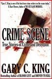 Crime Scene, Gary C. King, 1490547223