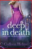 Deep in Death, Colleen Helme, 1500367222