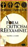Form Criticism Reexamined, Walter A. Maier, 0570067227