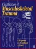 Classification of Musculoskeletal Trauma, Orthopaedic Surgeons, 0750627220