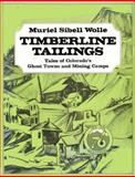 Timberline Tailings, Muriel Sibell Wolle, 0804007225