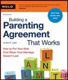 Building a Parenting Agreement That Works, Mimi E. Lyster and Dostow Emily, 1413307221