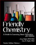 Friendly Chemistry - Teacher Edition Volume 1, Joey Hajda, 1456357220