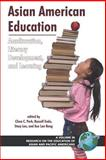 Asian American Education Acculturation, Literacy Development, and Learning, Park, Clara C., 1593117221