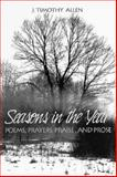 Seasons in the Year, J. Timothy Allen, 1880837226