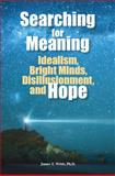 Searching for Meaning, James Webb, 1935067222