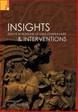 Insights and Interventions : Essays in Honour of Uma Chakravarti, Roy, Kumkum, 9380607229
