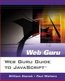 Guide to JavaScript, Stanek, William, 0131487221