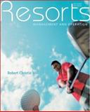 Resorts : Management and Operation, Mill, Robert Christie, 047174722X