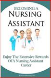 Becoming a Nursing Assistant, M. S. Publishing.com, 1450547222