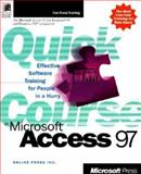 Quick Course in Microsoft Access 97, Online Press, Inc. Staff, 1572317221