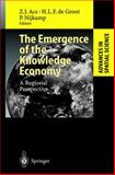 The Emergence of the Knowledge Economy : A Regional Perspective, , 3540437223