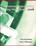 Advanced Programming Using Visual Basic 2008, Millspaugh, Anita and Bradley, Julia Case, 0073517224