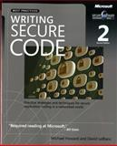 Writing Secure Code : Practical Strategies and Proven Techniques for Building Secure Applications in a Networked World, LeBlanc, David and Howard, Michael, 0735617228