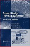 Product Design for the Environment : A Life Cycle Approach, Giudice, Fabio and La Rosa, Guido, 0849327229