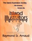 The Island Illustrators Society, Raymond St. Arnaud, 1463717229