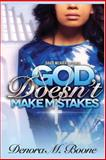 God Doesn't Make Mistakes, Denora Boone, 1499217226