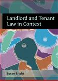 Landlord and Tenant Law in Context, Bright, Susan, 1841137227