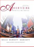 Advertising : Principles and Practice, Wells, William and Burnett, John, 0130477222