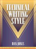Technical Writing Style, Jones, Dan and Dragga, Sam, 0205197221