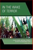 In the Wake of Terror : Class, Race, Nation, Ethnicity in the Postmodern World, San Jaun,  E., Jr., 073911722X