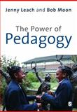 The Power of Pedagogy, Moon, Bob and Leach, Jenny, 1412907225