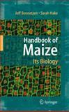 Handbook of Maize : Its Biology, , 1441927220